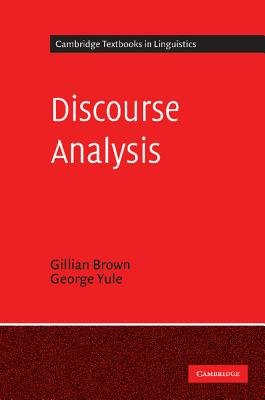 Discourse Analysis - Brown, Gillian, and Yule, George (Photographer), and Anderson, S R (Editor)
