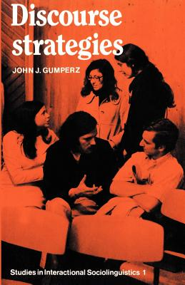 Discourse Strategies - Gumperz, John J