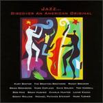 Discover an American Original: The Jazz Sampler
