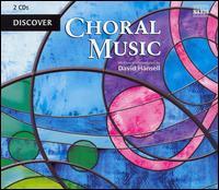 Discover Choral Music - Barbara Kubiak (soprano); Ewa Marciniec (alto); Gary Cooper (organ); I Febiarmonici; Jadwiga Rappé (alto);...