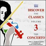 Discover the Classics 3: The Concerto