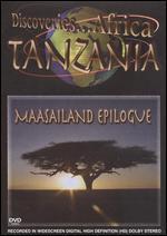 Discoveries... Africa: Tanzania - Maasailand Epilogue