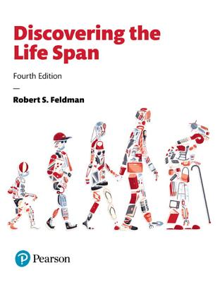 Discovering the Life Span - Feldman, Robert S., PhD.