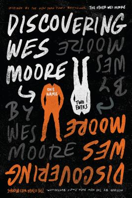 Discovering Wes Moore - Moore, Wes