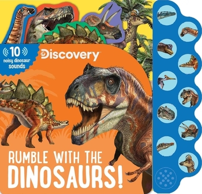 Discovery: Rumble with the Dinosaurs! - Feldman, Thea