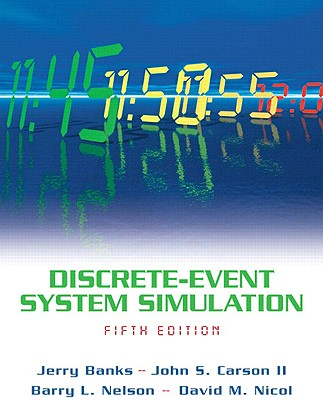 Discrete-Event System Simulation - Banks, Jerry, and Carson, John S, and Nelson, Barry L