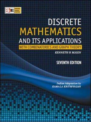 Discrete Mathematics & Its Applications: With Combinatorics and Graph Theory - Rosen, Kenneth H, Dr.