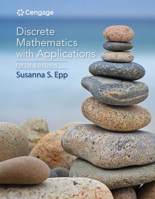 Discrete Mathematics with Applications - Epp, Susanna S