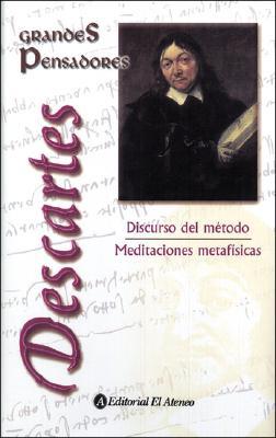 Discurso del Metodo - Meditaciones Metafisicas - Descartes, Rene