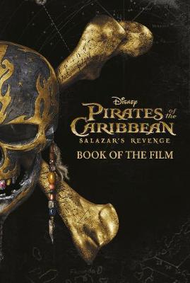 Disney Pirates of the Caribbean: Salazar's Revenge Book of the Film - Nathanson, Jeff