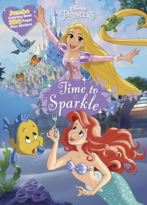 Disney Princess Time to Sparkle: Jumbo Coloring Book Plus Stickers - Parragon Books Ltd