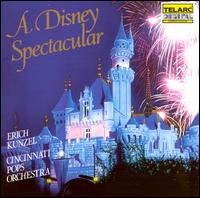 Disney Spectacular - Erich Kunzel