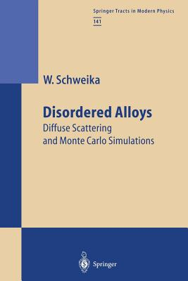 Disordered Alloys - Schweika, Werner