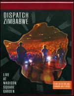 Dispatch: Zimbabwe - Live at Madison Square Garden [HD]