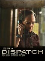 Dispatch - Steven Sprung