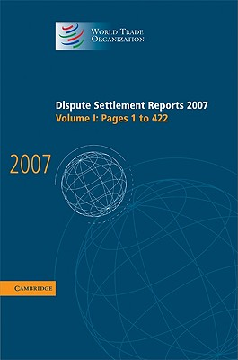 Dispute Settlement Reports 2007: Volume 1, Pages 1-422 - World Trade Organization