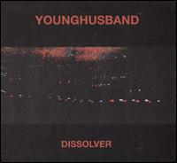 Dissolver - Younghusband