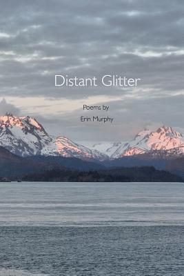 Distant Glitter - Murphy, Erin