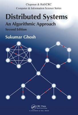 Distributed Systems: An Algorithmic Approach - Ghosh, Sukumar
