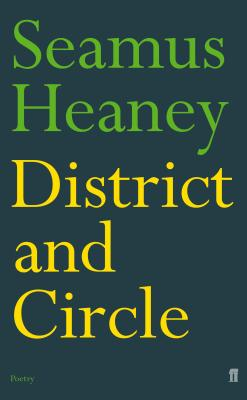 District and Circle - Heaney, Seamus