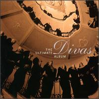 Divas: The Ultimate Album - Angela Gheorghiu (vocals); Birgit Nilsson (vocals); Cecilia Bartoli (vocals); Frank Lopardo (vocals);...