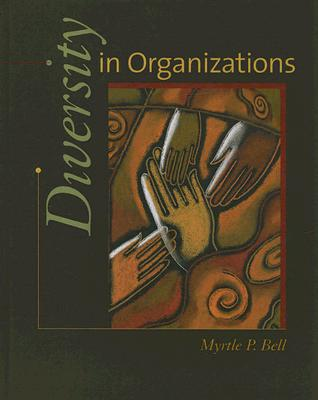 Diversity in Organizations - Bell, Myrtle P