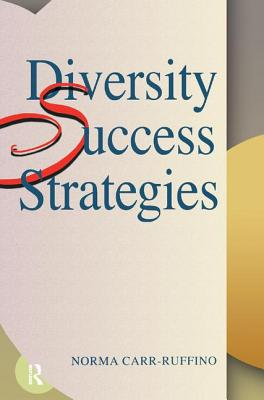Diversity Success Strategies - Carr-Ruffino, Norma