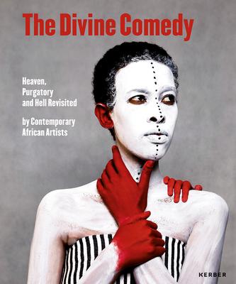 Divine Comedy: Heaven, Purgatory and Hell - Ambroie, Mara (Editor), and Badovinac, Zdenka, and Casati, Roberto
