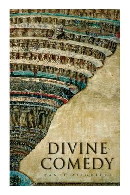 Divine Comedy: Illustrated Edition - Alighieri, Dante, and Longfellow, H W, and Doré, Gustave