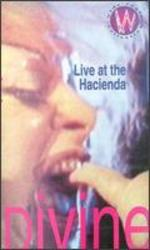 Divine: Live at the Hacienda