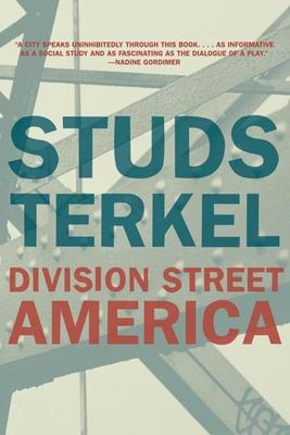 Division Street: America - Terkel, Studs
