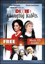 Dixie Changing Habits