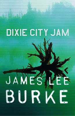 Dixie City Jam - Burke, James Lee