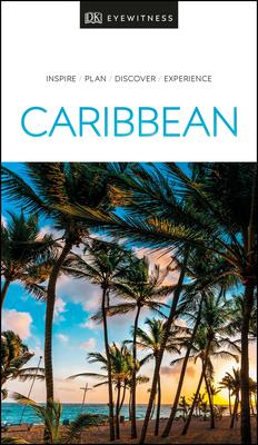 DK Eyewitness Caribbean - DK Eyewitness