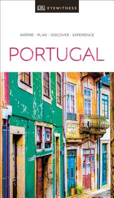 DK Eyewitness Portugal - DK Eyewitness