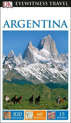 DK Eyewitness Travel Guide Argentina - DK