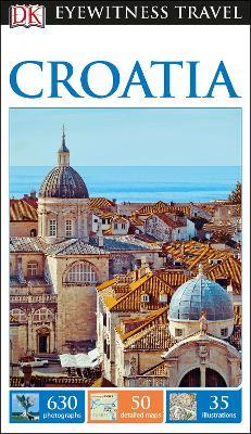 DK Eyewitness Travel Guide Croatia - DK