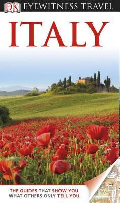 DK Eyewitness Travel Guide: Italy - Wild, Fiona (Editor)