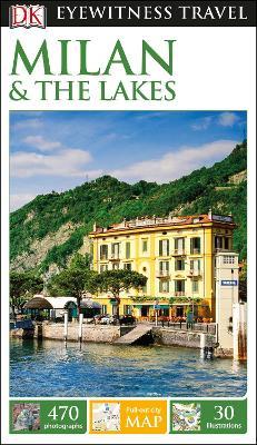 DK Eyewitness Travel Guide Milan & the Lakes - DK