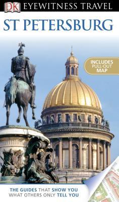 DK Eyewitness Travel Guide: St. Petersburg - Rice, Melanie, and Phillips, Catherine