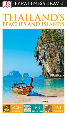 DK Eyewitness Travel Guide Thailand's Beaches and Islands - DK Publishing