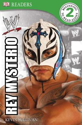 DK Reader Level 2 Wwe: Rey Mysterio - BradyGames, and Sullivan, Kevin