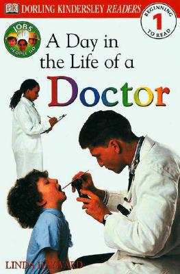 DK Readers: Jobs People Do: A Day in the Life of a Doctor - Hayward, Linda