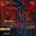 Dmitri Shostakovich, Vol. 8: Symphonies No. 3 & No. 14