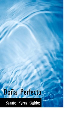 Do a Perfecta - Galdos, Benito Perez, Professor