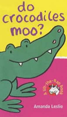 Do crocodiles moo? - Leslie, Amanda