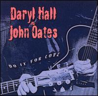 Do It for Love - Hall & Oates