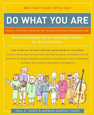 Do What You Are: Discover the Perfect Career for You Through the Secrets of Personality Type - Barron, Barbara, and Tieger, Paul D