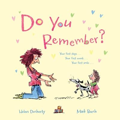 Do You Remember? - Beech, Mark (Illustrator), and Docherty, Helen