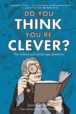 Do You Think You're Clever? - Farndon, John, and Purves, Libby (Introduction by)